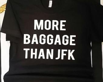 More Baggage Than JFK