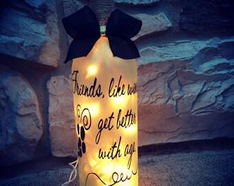 Friends, Like Wine, get Better With Age wine bottle light