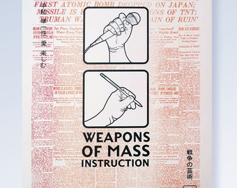 Weapons of Mass Instruction (Enola Gay Edition)