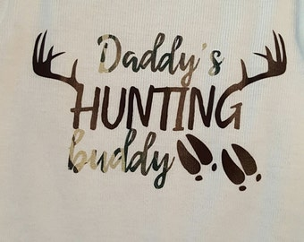 Daddy's Hunting Buddy Onesie