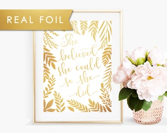 She Believed She Could So She Did -  Nursery Decor Real Gold Foil