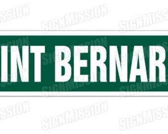 SAINT BERNARD Street Sign dog lover great gift