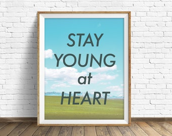 "landscape photography, summer, clouds, quote art, instant download printable art, large wall art, large art, nature print - ""Young at Heart"""