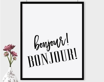 Bonjour! Bonjour! printable poster, french print, hello hello in french poster, french typography printable, wall art, instant download