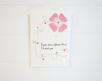 If you were a Flower Mum.... Plantable card