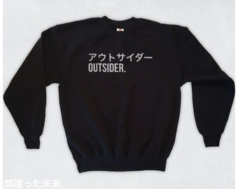 Outsider (002) // Sweatshirt // S M L XL