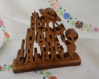 Fathers Day gift - Best Dad - Best Dad in the galaxy - Scroll saw