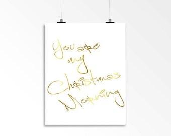 Christmas Foil Print - You are my Christmas Morning
