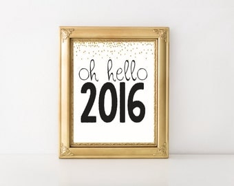 Oh Hello 2016 New Year's Printable Wall Art