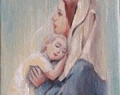 RESERVED** (for a customer) 100% Handmade Mini Painting, Virgin Mary and Baby Jesus