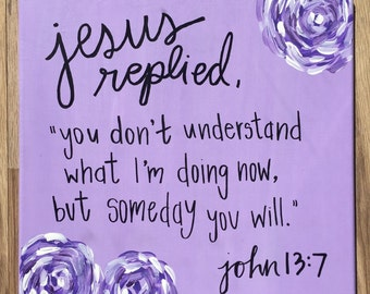 John 13:7 Handlettered Canvas