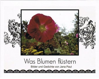 What flowers whisper - lyrical photo book with poems