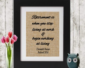 RETIREMENT IS WHEN - Retirement Gifts - Personalized Retirement -  Retirement Party Decor  - Retirement Print  - Gift for Retiree