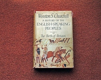 A History of the English Speaking Peoples by Winston S Churchill - Vol 1 FIRST EDITION