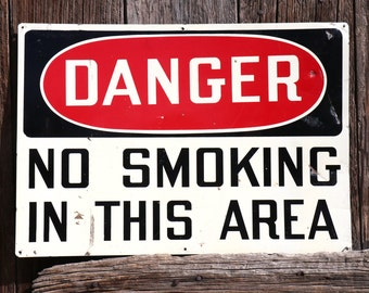 Large No Smoking Sign - Vintage Metal Sign - Danger No Smoking Sign in this Area - Mancave Decor - Gifts for Him