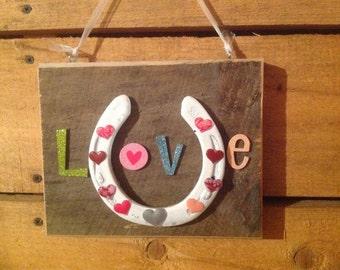"Valentine's Day ""Love"" Horse Shoe"