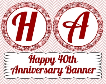 40th Anniversary Banner- INSTANT DOWNLOAD
