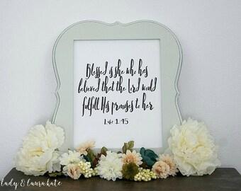 8x10 Luke 1:45 blessed is she digital art print
