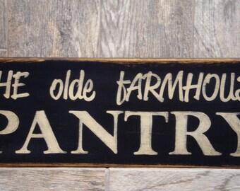 Pantry Primitive Sign, Olde Farmhouse Pantry Sign, Antiqued Pantry Sign, Rustic Pantry Farmhouse Sign, Distressed Farmhouse Pantry Sign