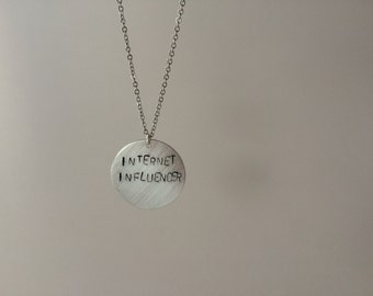 INTERNET INFLUENCER Hand-Stamped Necklace
