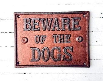 SALE Beware of Dog Cast Iron Sign Custom Colors,Pet Gifts,Metal Sign,I Love My Dog,Wall Decor,Antique,Home and Garden,Funny Signs,Barn House