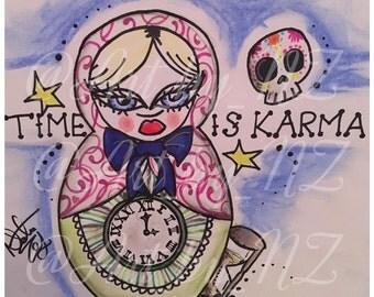 Time is Karma Russian babushka Doll Art Print Poster
