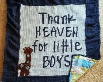 Crochet Thank Heaven for Little Boys blanket, thank heaven for little boys blanket, giraffe baby blanket, Crochet baby blanket with fabric