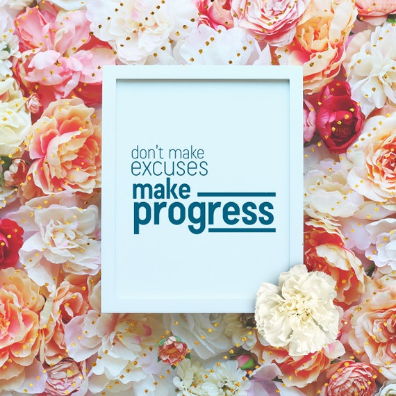 """Don't make excuses, make progress - 8x10"""" Motivational Workout Printable Art, Exercise Poster - Wall Art, Exercise Print - Instant Download"""