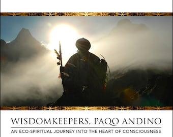 On Sale 10% off DVD: Wisdomkeepers, Paqo Andino