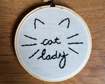 Cat Lady / Embroidery / Hoop Art