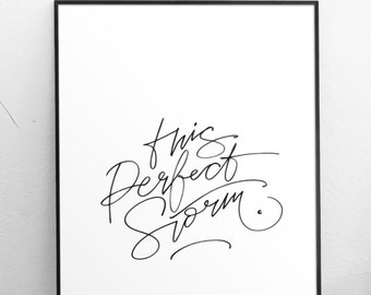 This Perfect Storm