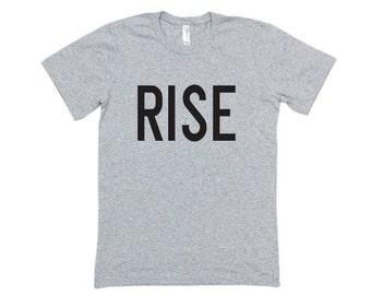 Rise Top, Rise Above Tee, Rise Shirt, Inspirational shirt, Fashion shirt, Graphic shirt, Sunrise Shirt, Inspirational Tee, Rise T-Shirt