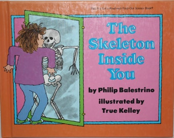 The Skeleton Inside You - A Let's-Read-And-Find-Out Science Book - Homeschool Science - Science Picture Book