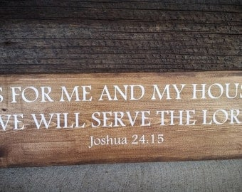 As For Me and My House We Will Serve The Lord / Bible Verse / wood sign