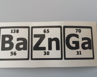 BIG BANG THEORY Bazinga Car Decal .. Free Shipping .. Periodic Table of Elements Yeti Window Sticker Auto Laptop Tablet iPad Wine Glass Mug