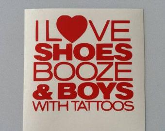 SHOES BOOZE Boys With TATTOOS  Vinyl Car Window Decal .. Free Shipping ..  Laptop Sticker Wine Glass Beer Mug Frame Sports Bottle Organizer