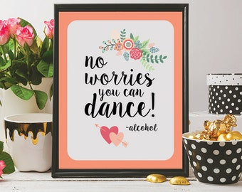 Printable You Can Dance Sign, Instant Download