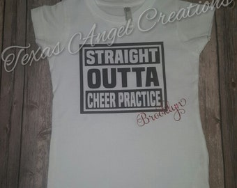 Straight Outta Cheer Practice with name