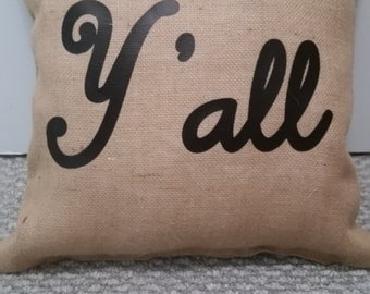 Y'all pillows, burlap pillows, pillow covers, home decor, decorative pillows, bedroom pillows, pillows for the home
