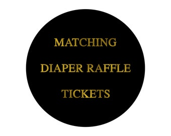 Made to match, Diaper Raffle Tickets, Add on to Match Any Invitation in My Shop