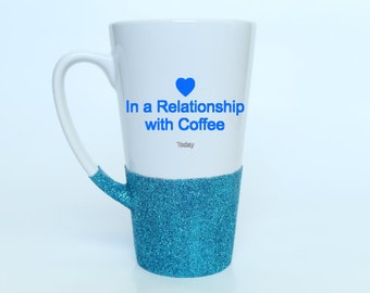 Coffee Mug - In a Relationship with Coffee - Facebook - Glitter Mug - Coffee Lovers Gift - Relationship Status