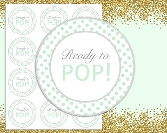 Ready to pop stickers Mint Green, Ready to pop tags, Ready to pop Labels, INSTANT DOWNLOAD, printable Stickers, Baby shower Printable