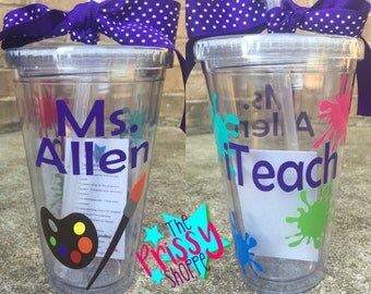 Tumblers for Teachers/Custom Tumblers/Art Teacher/ Teachers/Teacher Gifts/ Teacher Appreciation