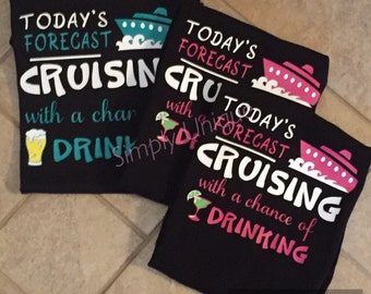 Cruise | Cruising with a chance of drinking | Vacation | Cruise shirt |Margarita | Drinking