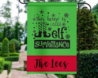 Elf Surveillance Garden Flag -  Christmas Flag 12 by 18 Custom Yard Flag Best Selling Gifts For Her Home Decor Holiday Garden Flag