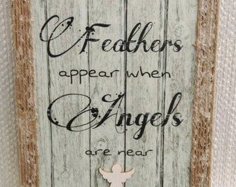 Memorial plaque, Wooden plaque, Feathers appear when angels are near, Keepsake wooden plaque, Shabby chic gift, Rustic wooden decor, Angels