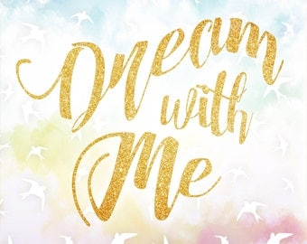 Dream With Me Sign Digital Download