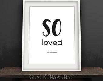 so loved, John 3:16 wall art, bible verse printable, black and white, minimalist, christian typography, ID GKD-7005