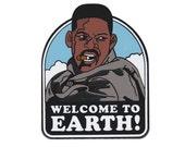 Welcome to Earth hard enamel pin