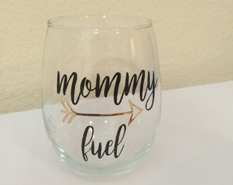 Mommy's sippy cup, wine glass, mom fuel, personalized wine glass, stemless glass, Mother's Day, new mom, personalized Mother's Day gift